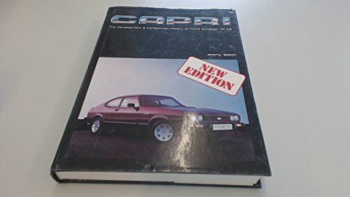 9780854295487: Capri: The Development and Competition History of Ford's European G.T.Car