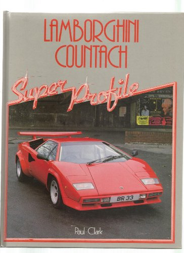 9780854295531: Lamborghini Countach (Super Profile)