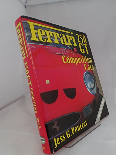 Ferrari 250 GT Cmpetition Cars (A Foulis: Pourret, Jess G.