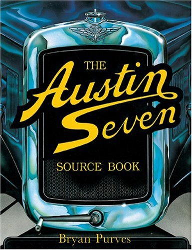 9780854295579: The Austin Seven Source Book (Foulis Motoring Book)