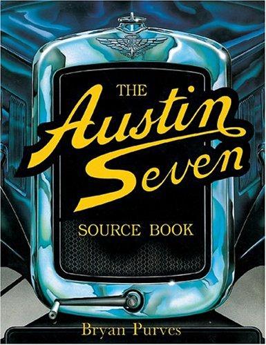 9780854295579: The Austin Seven Source Book (Foulis Motoring Book)