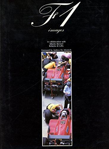 F 1 Images (A Foulis motoring book): Borsieri, Alberto, Di Lellis, Roberto