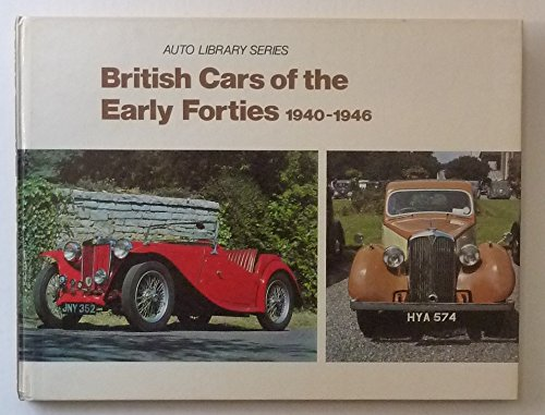 9780854295623: British Cars of the Early Forties, 1940-46 (Auto Library)
