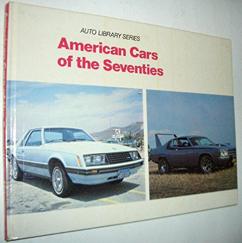 9780854295661: American Cars of the Seventies (Auto Library)