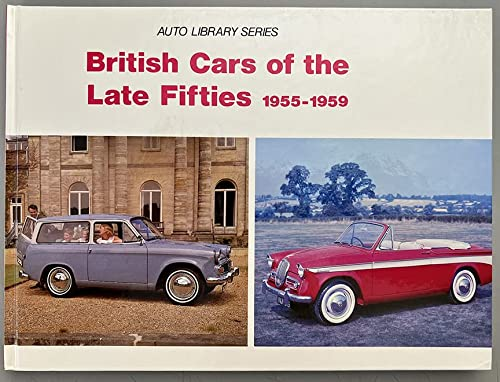 British Cars of the Late Fifties, 1955-1959: Voller, David J.;Vanderveen,