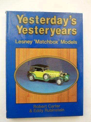 9780854295784: Yesterday's Yesteryears: Lesney 'Matchbox' Models