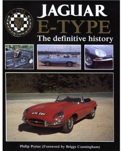 9780854295807: Jaguar E-Type: The Definitive History