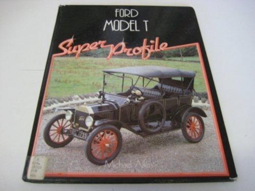 9780854295876: Ford Model T (Super Profile)