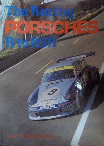 9780854296040: The Racing Porsches: R to RSR (A Foulis motoring book)