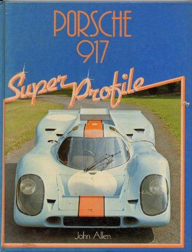9780854296057: Porsche 917: The Ultimate Weapon (A Foulis motoring book)