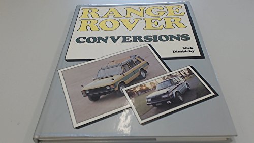 9780854296156: Range Rover Conversions (A Foulis motoring book)
