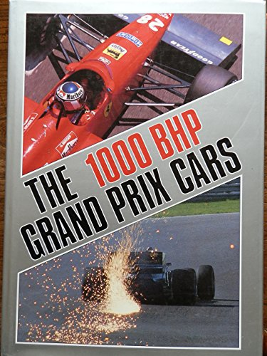 9780854296170: 1000 BHP Grand Prix Cars (A Foulis motoring book)