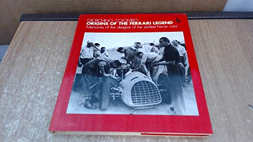 9780854296248: Origins of the Ferrari Legend: Memories of the Des0854296247