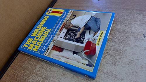 9780854296330: The Washing Machine Manual: DIY Plumbing, Maintenance, Repair