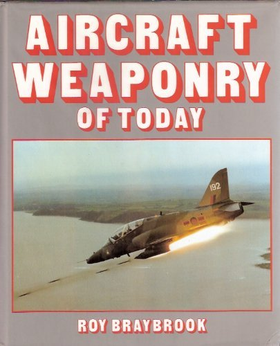 9780854296347: Aircraft Weaponry of Today: An International Survey (A Foulis aviation book)