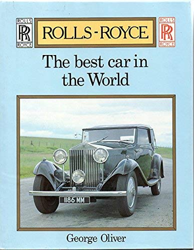 9780854296637: Rolls Royce the Best Car in the World (A Foulis motoring book)