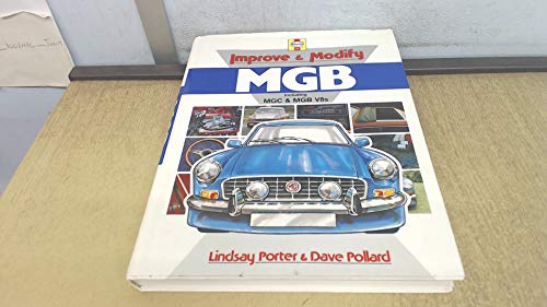 Improve and Modify Mgb (Foulis Motoring Book): Porter, Lindsay; Pollard, Dave