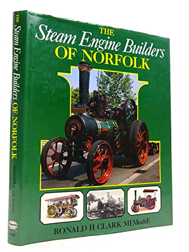 The Steam Engine Builders of Norfolk
