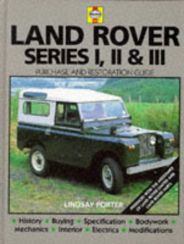 Land-Rover Series I, II & III: Guide to Purchase & D.I.Y. Restoration (Haynes, No. F681): ...