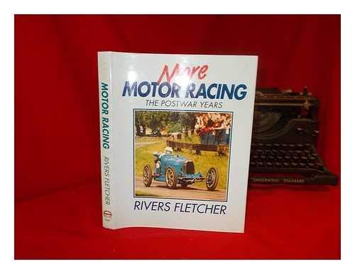 More Motor Racing (A Foulis motoring book): Fletcher, Rivers