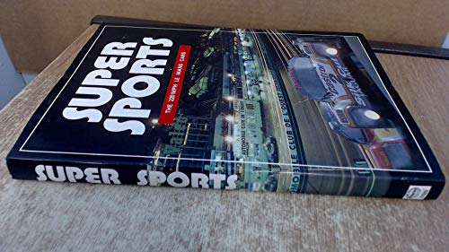 9780854296897: Supersports: The 220m.p.h. Le Mans Cars (A Foulis motoring book)