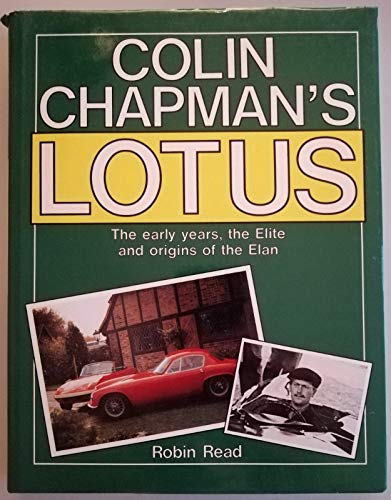 9780854297030: Colin Chapman's Lotus