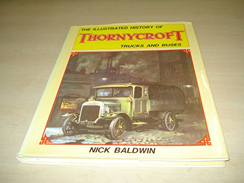9780854297078: The Illustrated History of Thornycroft Trucks and Buses