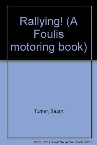 9780854297139: Rallying! (A Foulis motoring book)