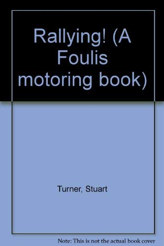 9780854297139: Rallying! (A Foulis motoring book)