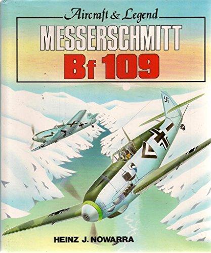 Messerschmitt Bf 109: Aircraft & Legend (Foulis: Nowarra, Heinz J.