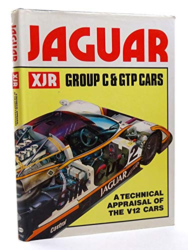 9780854297528: Jaguar XJR Group C and GTP Cars: A Technical Appraisal of the V12 Cars