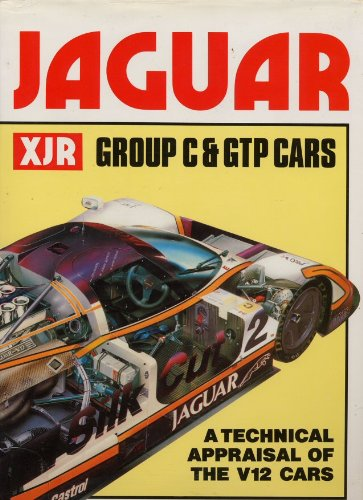 9780854297528: Jaguar XJR Group C and GTP Cars: A Technical Appraisal of the V12 Cars (A Foulis motoring book)