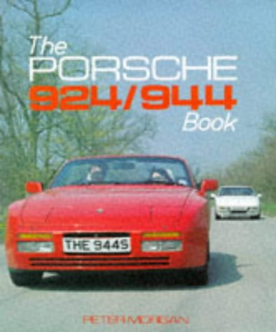 9780854297641: The Porsche 924 and 944 Book (Foulis Motoring Book)