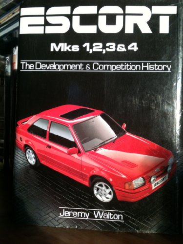 9780854297764: Escort Mk.I, II, III and IV: The Development and Competition History