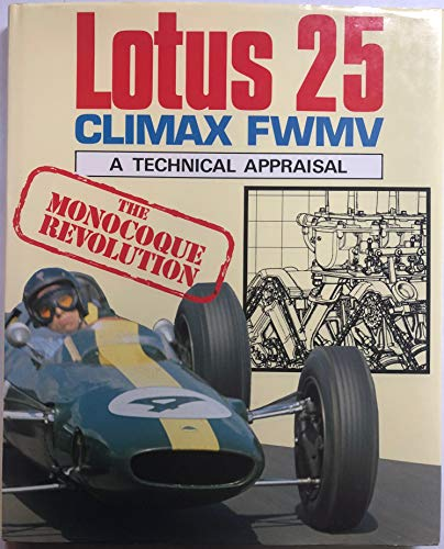 9780854298020: Lotus 25 Coventry Climax Fwmv: A Technical Appraisal