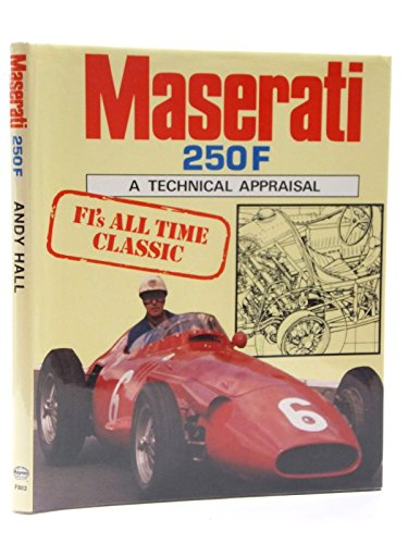 9780854298037: Maserati 250F: A Technical Appraisal (A Foulis motoring book)