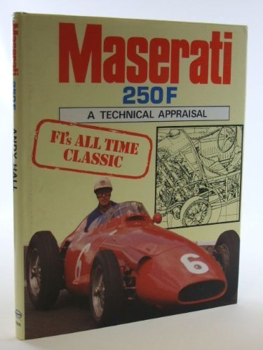 9780854298037: Maserati 250F: A Technical Appraisal (A Foulis motoring book)