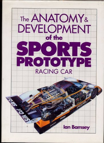 9780854298297: The Anatomy and Development of the Sports Prototype Racing Car