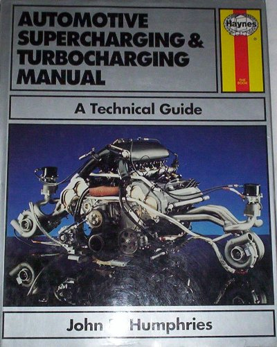 9780854298808: Automotive Supercharging and Turbocharging Manual: A Technical Guide (Foulis Motoring Book)