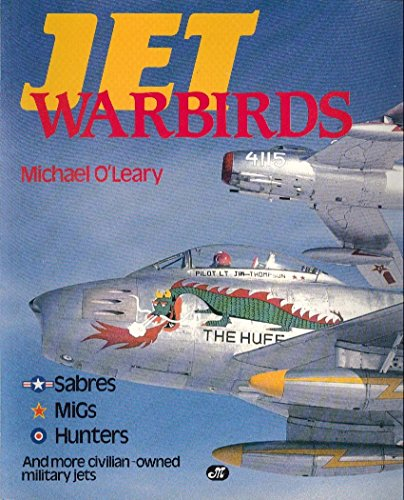 JET WARBIRDS.: O'Leary, Michael.