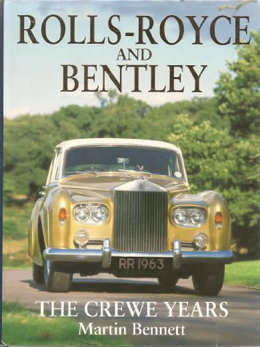 9780854299089: Rolls-Royce and Bentley: The Crewe Years