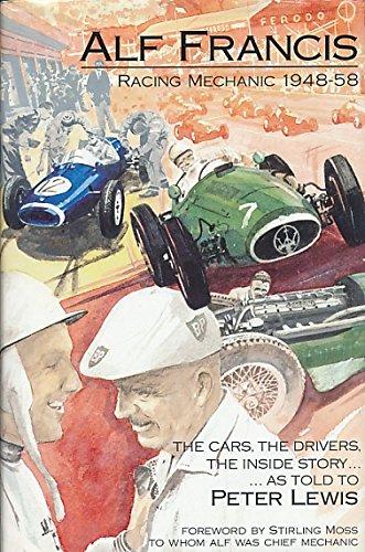 9780854299379: Alf Francis: Racing Mechanic 1948-1958