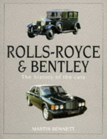 9780854299720: Rolls-Royce & Bentley: The History of the Cars