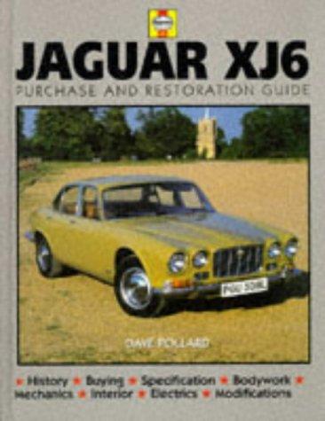 9780854299737: Jaguar XJ6 Purchase and Restoration Guide (Haynes Restoration Manuals)