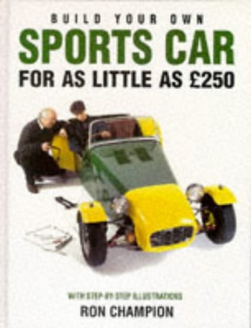 9780854299768: Build Your Own Sports Car for as Little as 250 Pounds