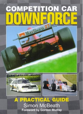 9780854299775: Competition Car Downforce: A Practical Guide
