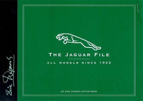 9780854299836: The Jaguar File: All Models Since 1922 (Eric Dymock Motor Book)