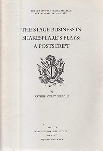 9780854300570: The Stage Business in Shakespeare's Plays: A Postscript