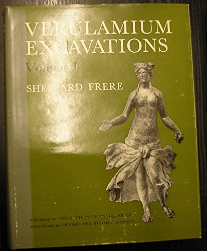 Verulamium Excavations, Vol 1 (Reports of the Research Committee of the Society of Antiquaries of London) (085431007X) by Frere, Sheppard S.