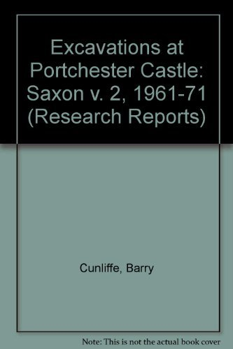 9780854312290: Excavations at Portchester Castle, Vol II: Saxon (Research Reports)